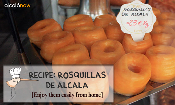 Enjoy some easy to make 'Rosquillas de Alcalá' (Alcala-style pastries)