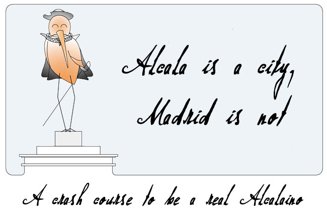Alcala is a city, Madrid is not