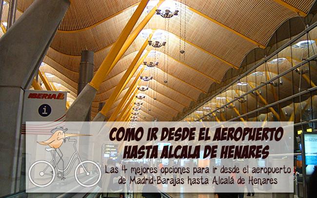 aeropuerto de Madrid a Alcalá de Henares