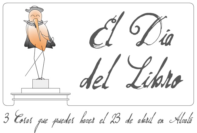 3 cosas que hacer el Día del Libro en Alcalá (23 de abril)