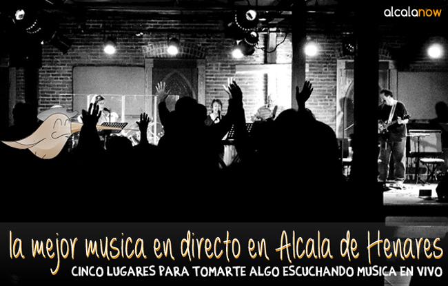 La mejor música en directo en Alcalá de Henares